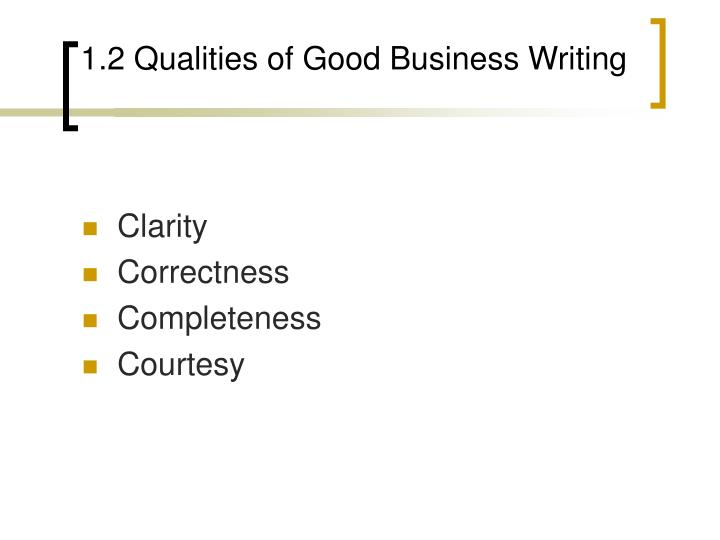 1 2 qualities of good business writing