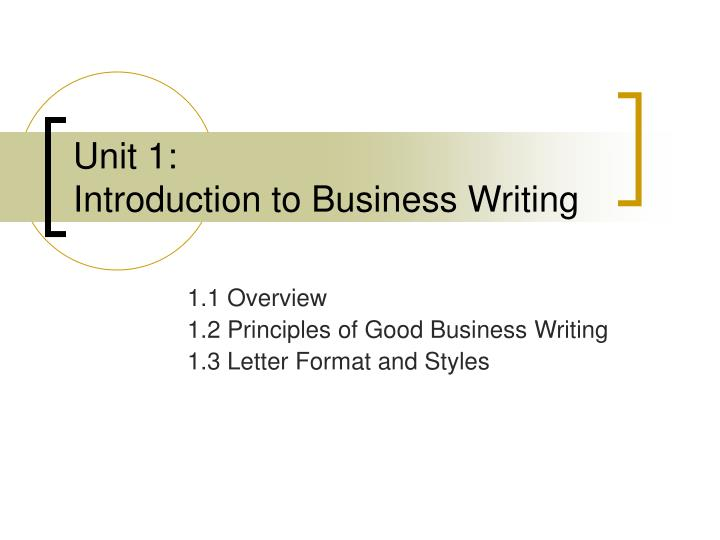 Unit 1 introduction to business writing