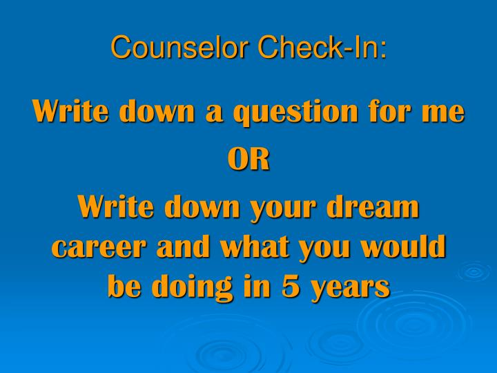 Counselor Check-In: