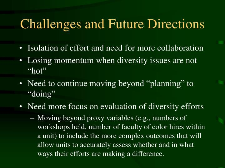 Challenges and Future Directions