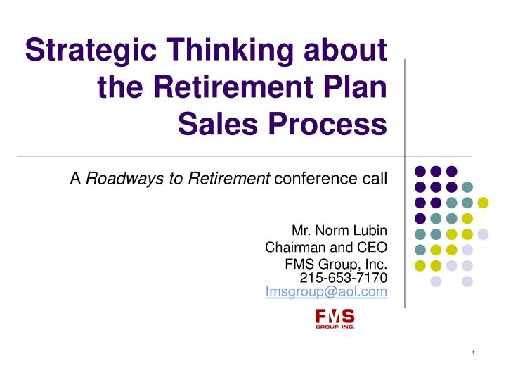strategic thinking about the retirement plan sales process n.