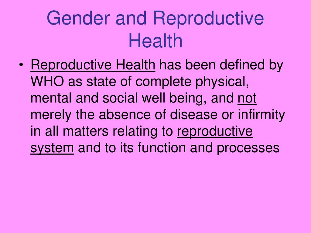 Gender and Reproductive Health