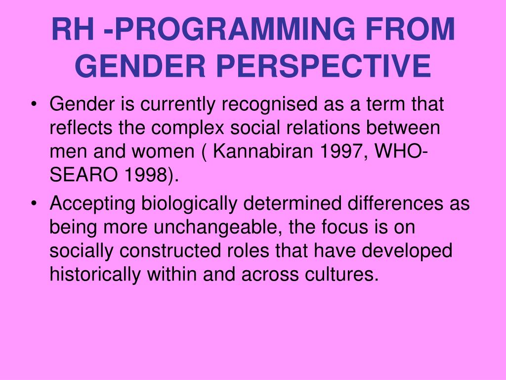 RH -PROGRAMMING FROM GENDER PERSPECTIVE