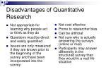 disadvantages of quantitative research