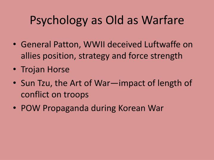 Psychology as Old as Warfare