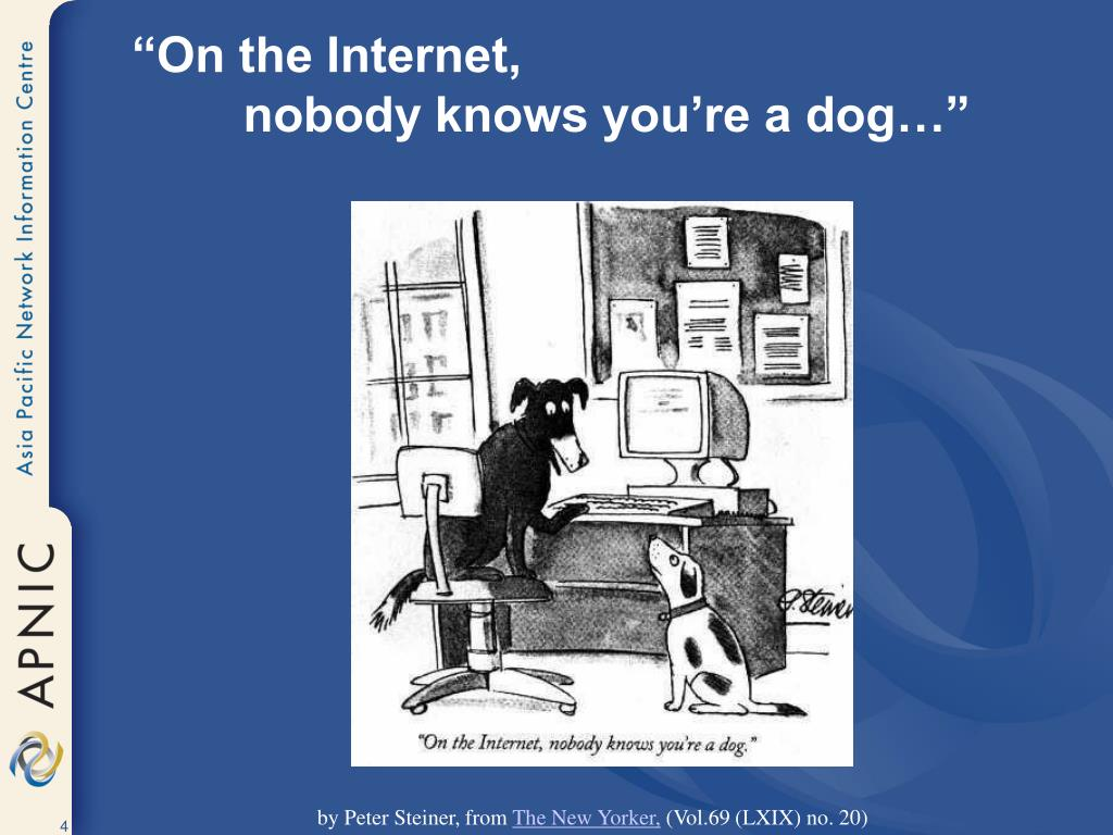 """""""On the Internet,"""