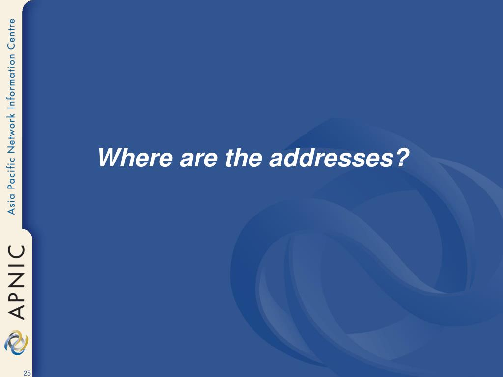 Where are the addresses?