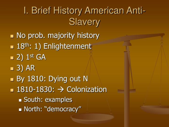 I brief history american anti slavery