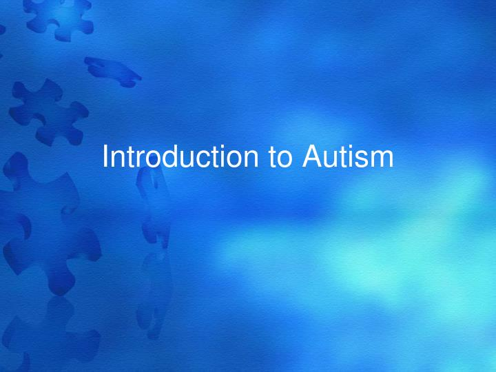 introduction to autism n.