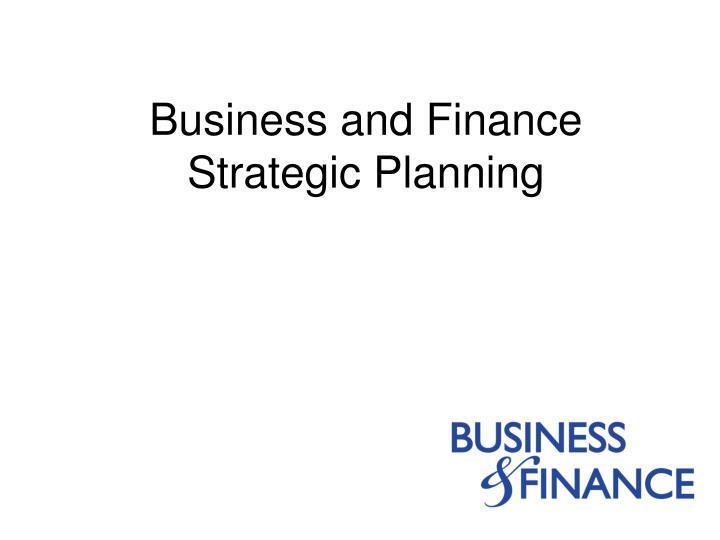business and finance strategic planning