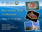 best of mix 2010 conference