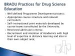 braou practices for drug science education