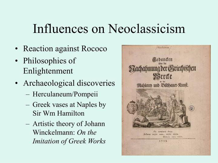 neoclassicism was basically an important effect against