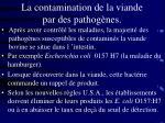 la contamination de la viande par des pathog nes
