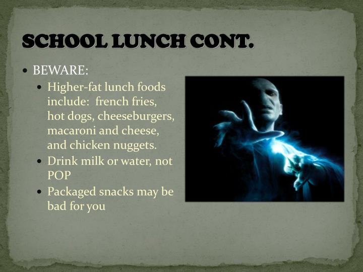 School Lunch cont.