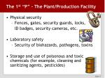 the 1 st p the plant production facility