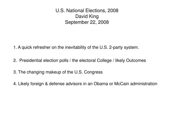 U.S. National Elections, 2008