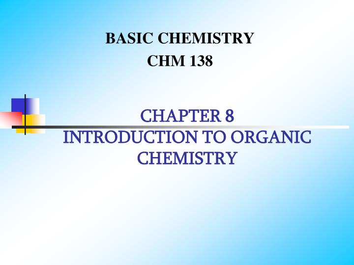 chapter 8 introduction to organic chemistry n.