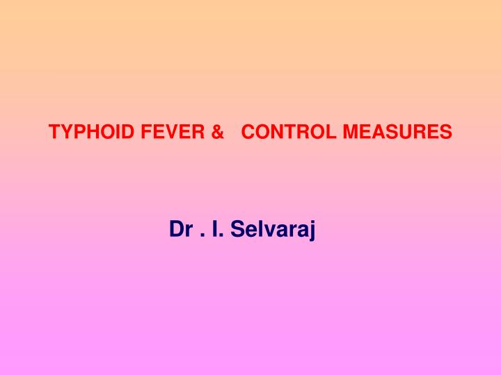 Typhoid fever control measures