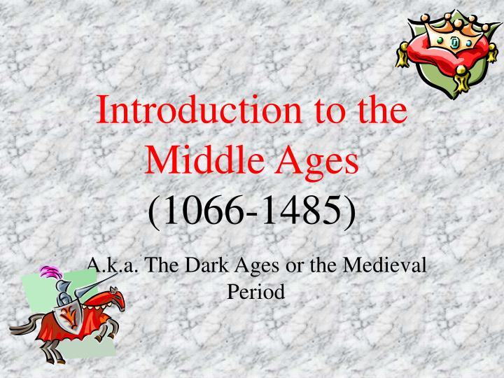 introduction to the middle ages 1066 1485 n.