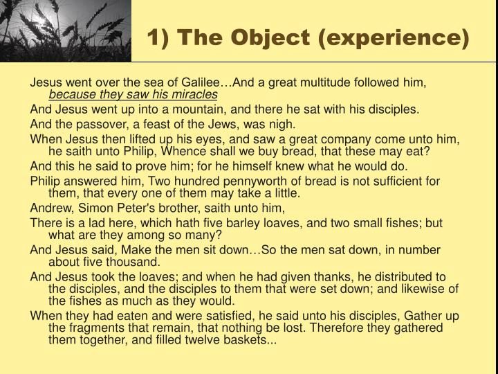 1) The Object (experience)