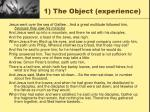 1 the object experience