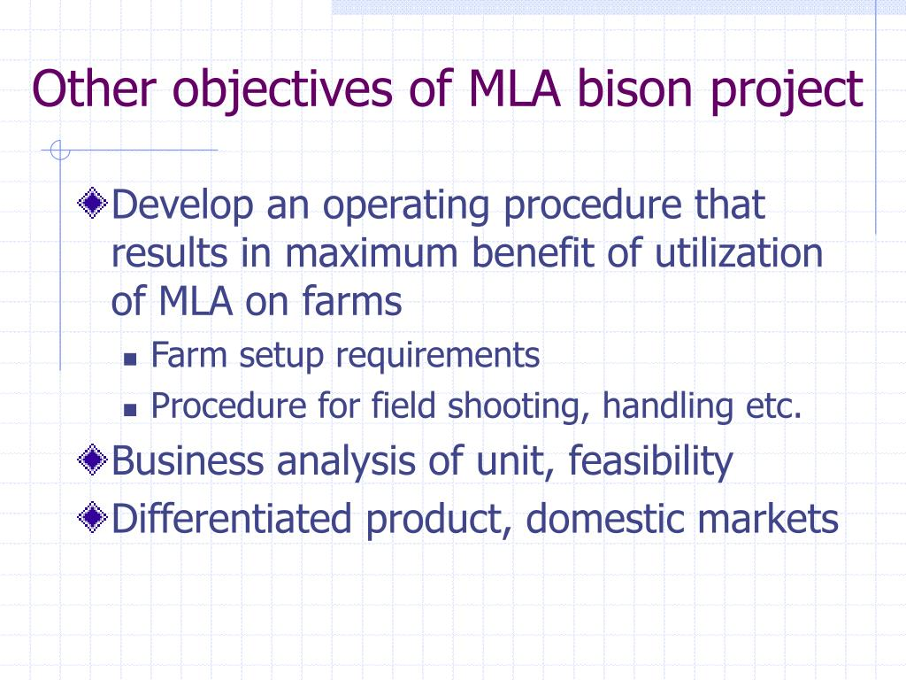 Other objectives of MLA bison project