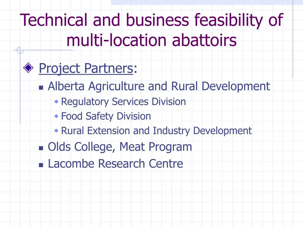 Technical and business feasibility of multi-location abattoirs