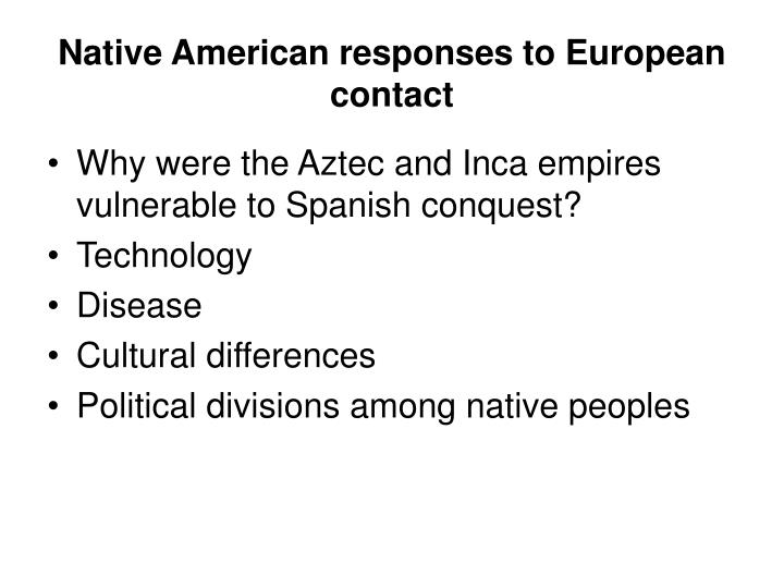 Native American responses to European contact