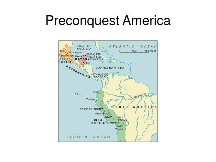 Preconquest America
