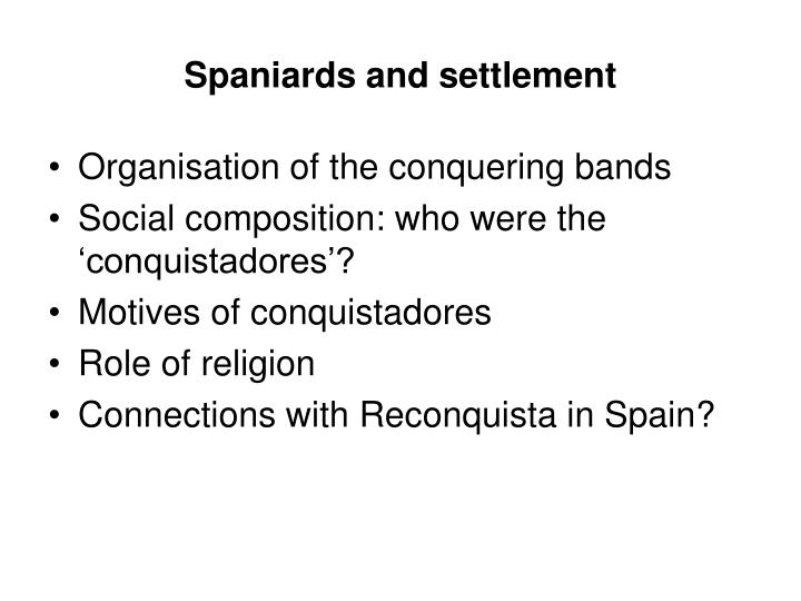 Spaniards and settlement