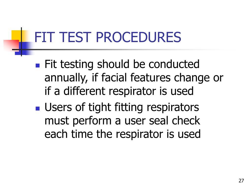 FIT TEST PROCEDURES