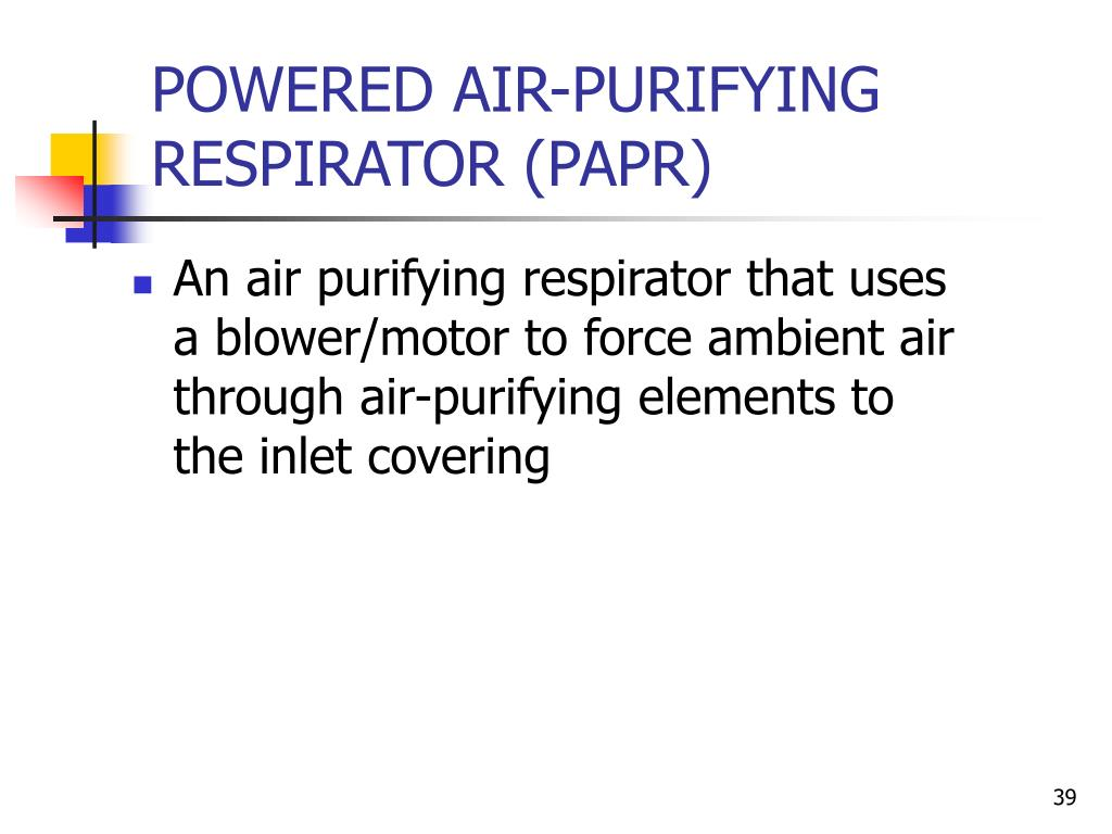 POWERED AIR-PURIFYING