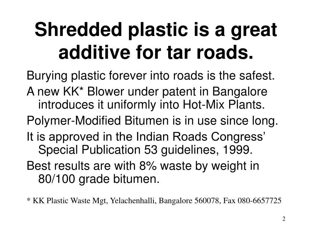 ppt on plastic roads Water filled plastic jerry can safety barrier  and on the outer edge of the roads where the radius is 850m or less and the embankment height 3m or more.