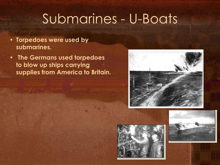 Submarines - U-Boats