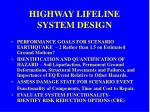 highway lifeline system design
