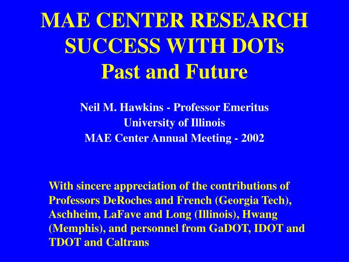 mae center research success with dots past and future n.