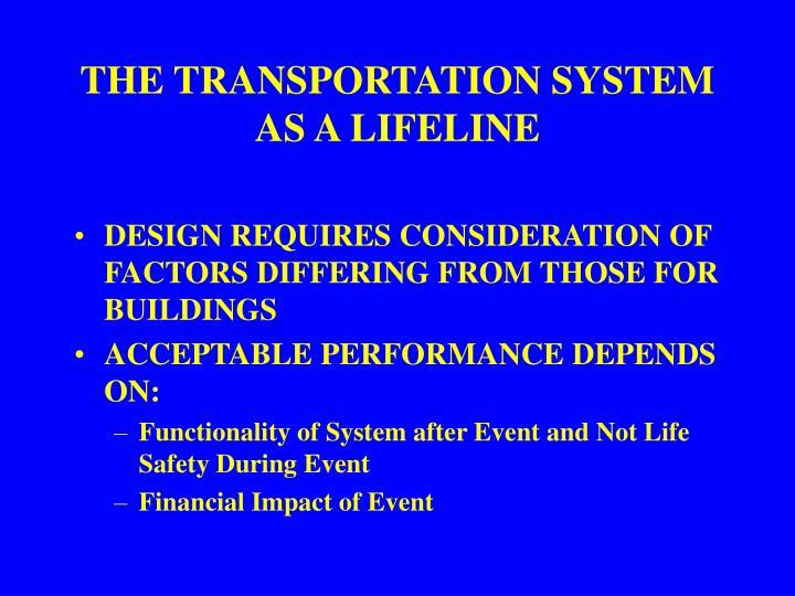 The transportation system as a lifeline