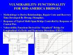 vulnerability functionality for mid america bridges