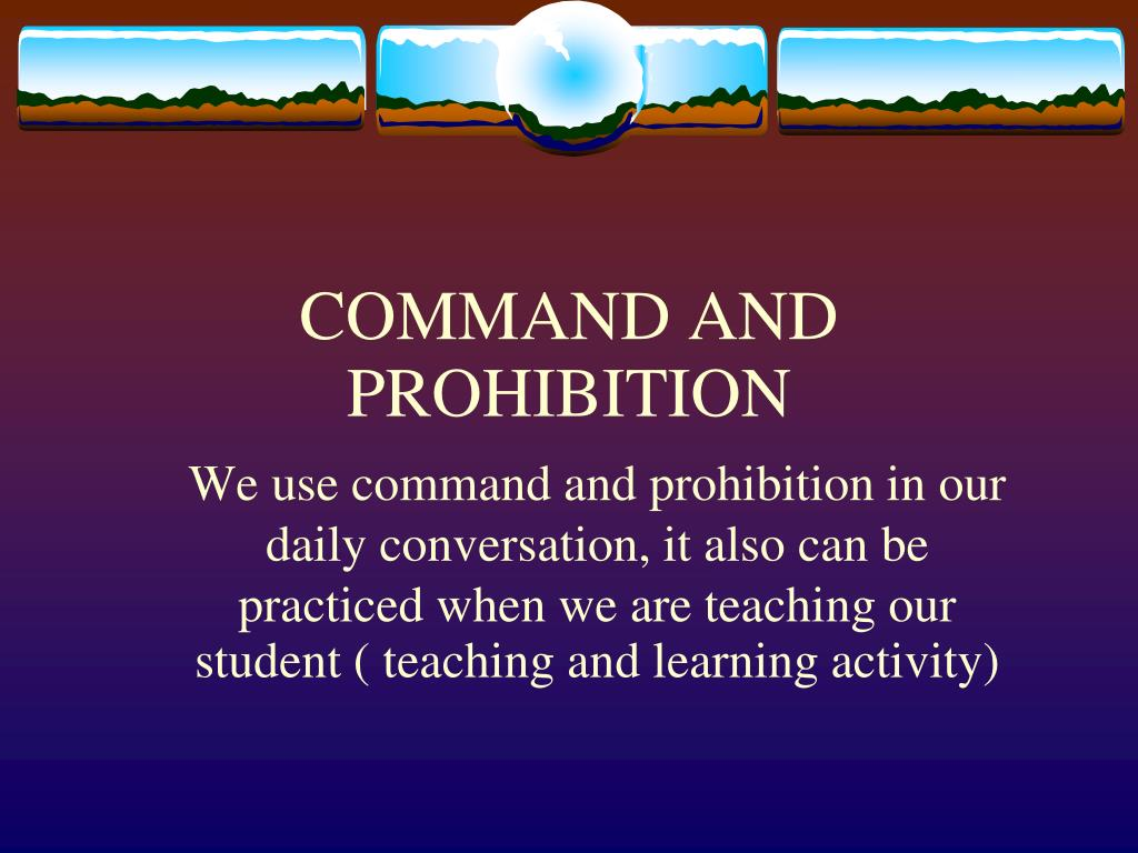 Ppt Command And Prohibition Powerpoint Presentation Id 1442132