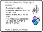 what can be done if i get lyme disease