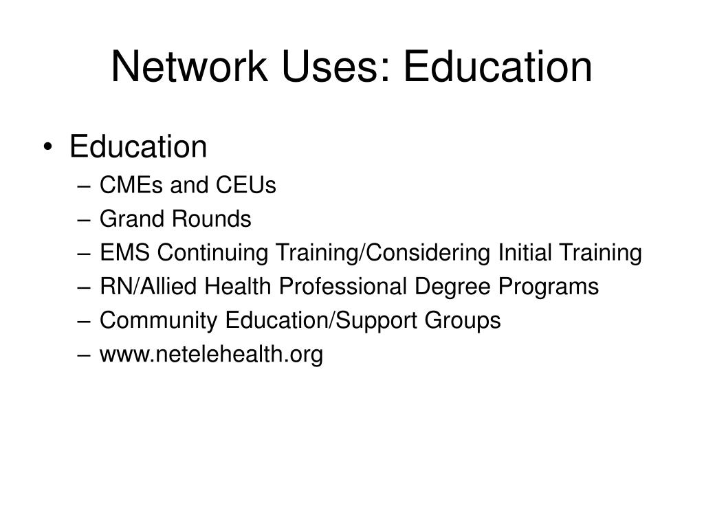 Network Uses: Education