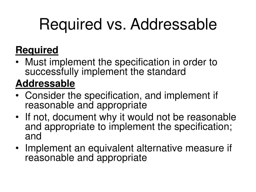 Required vs. Addressable
