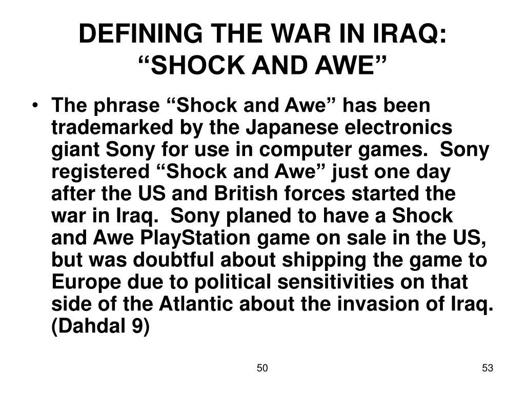 DEFINING THE WAR IN IRAQ: