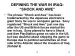 defining the war in iraq shock and awe