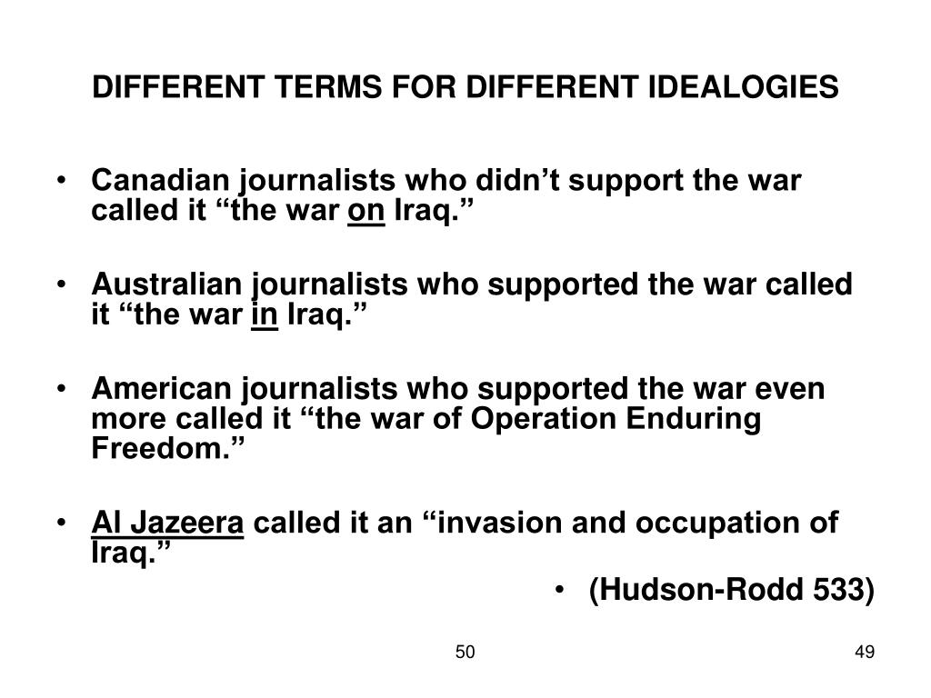 DIFFERENT TERMS FOR DIFFERENT IDEALOGIES