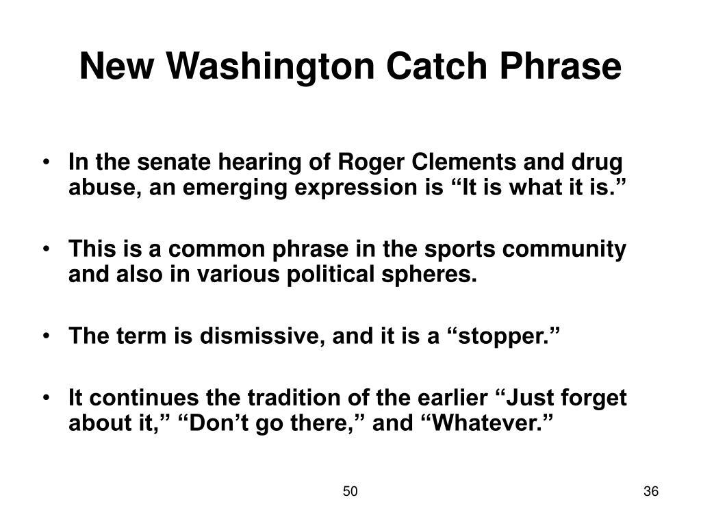 New Washington Catch Phrase