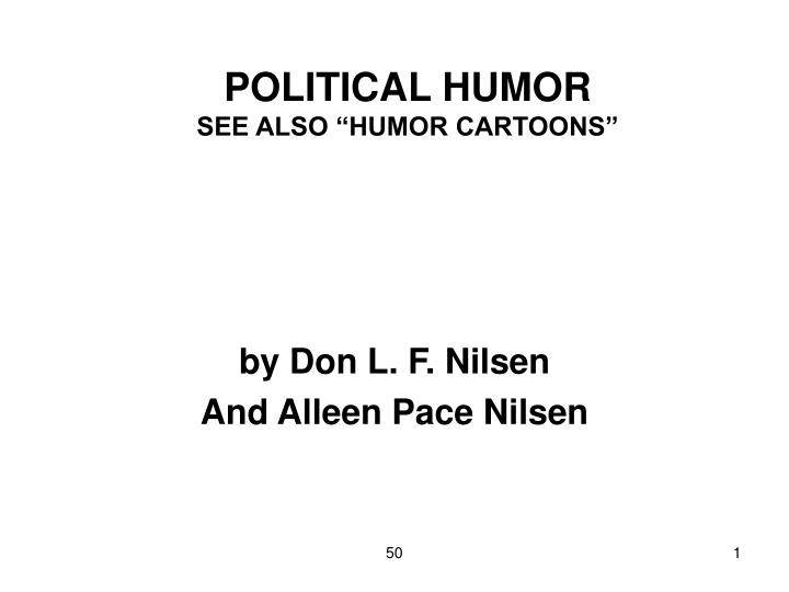 Political humor see also humor cartoons