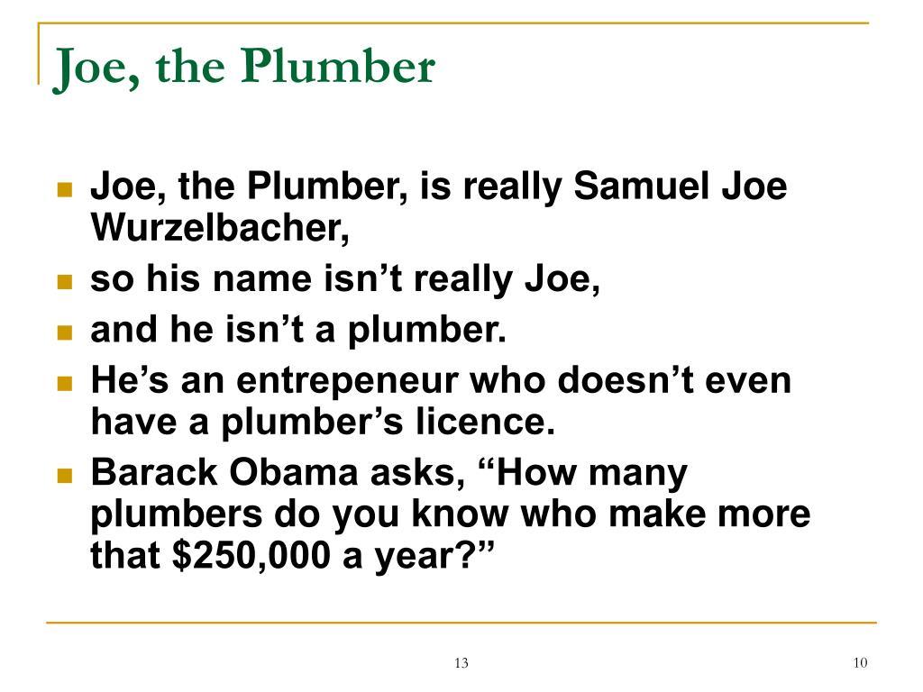 Joe, the Plumber