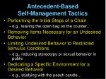 antecedent based self management tactics9